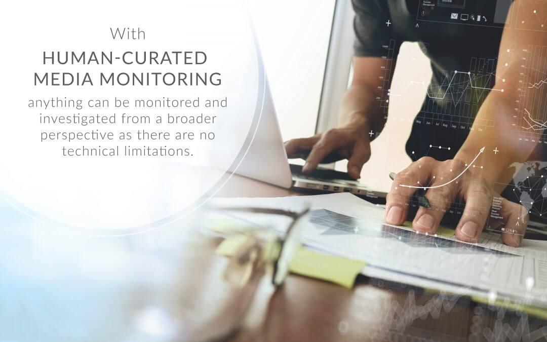 5 Reasons Why You Need Human-Curated Media Monitoring